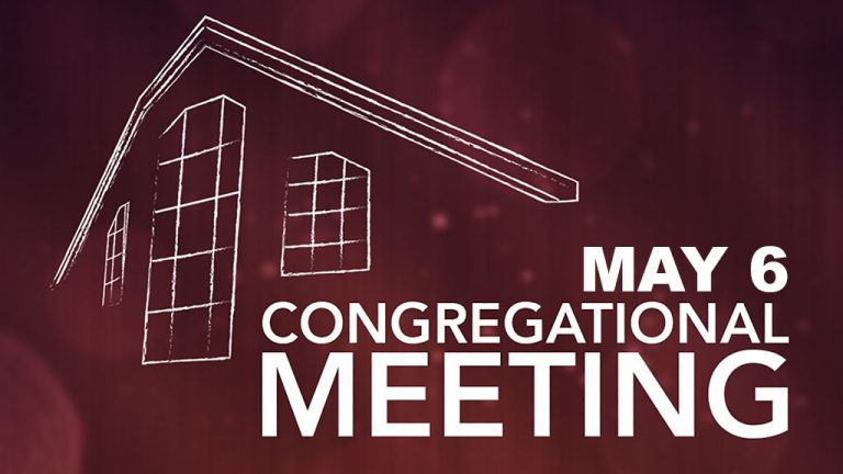 Congregational Meeting <br />May 6, 2018