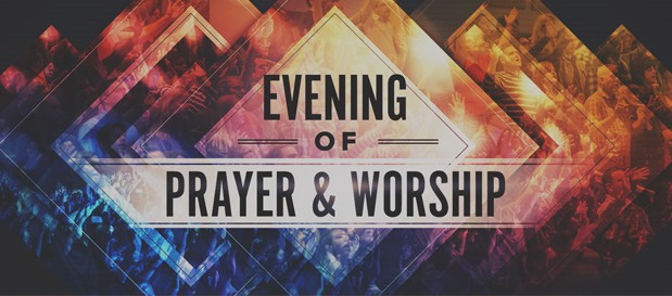 Evening of Prayer & Worship