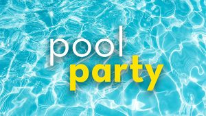 Student Pool Party <br />August 19th